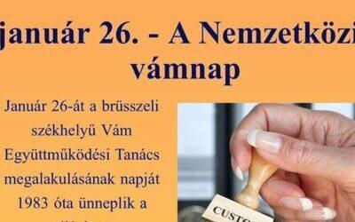 Nemzetközi Vámnap (január 26) – Dr. Bencze József